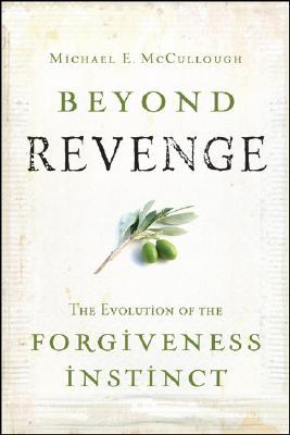 Beyond Revenge By McCullough, Michael E.